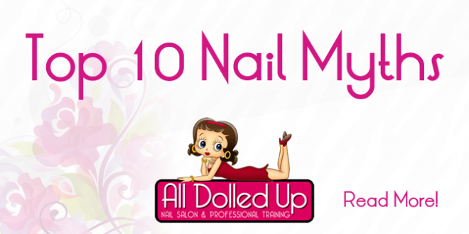 Get all dolled up - 10 Myths